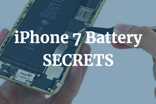 New: How Fix to iPhone 7 Battery Problems
